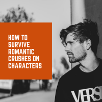 How To Survive Romantic Crushes On Fictional Characters #BeachReads #BookWorm #AmReading