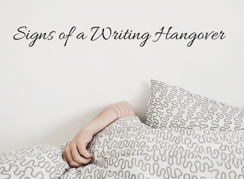 Signs of a Writing Hangover