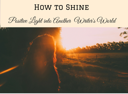 how-to-shine-some-light-into-another-writers-world