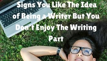 Writers: Do you enjoy writing anything?