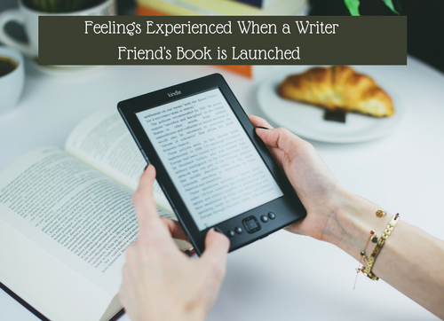 feelings-experienced-when-a-writer-friends-book-is-launched