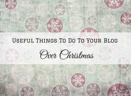 useful-things-to-do-to-your-blog