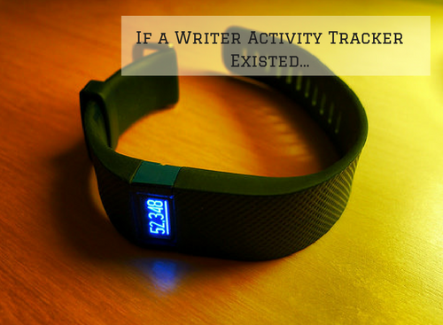 if-a-writer-activity-tracker-existed