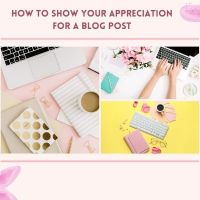 How To Show Your Appreciation For a Blog Post #bloggers #blogs #blogging