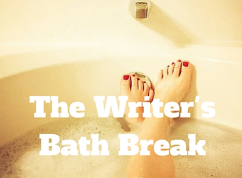 The Writer's Bath Break