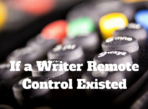 If a Writer Remote Control Existed