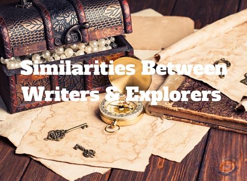 Similarities Between Writers & Explorers