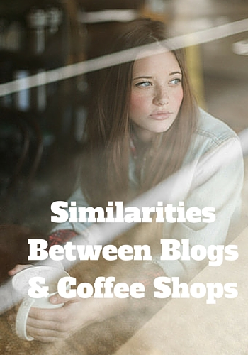 Blogs & Coffee Shops