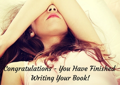 Congratulations on Finishing Writing Your Book