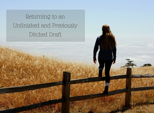 Having Second Thoughts About an Unfinished Draft