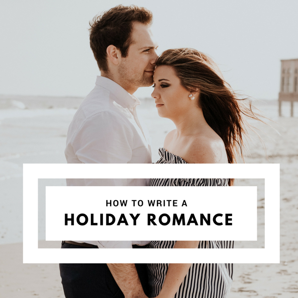 How to Write a Holiday Romance #MondayBlogs #romanticfiction #writer