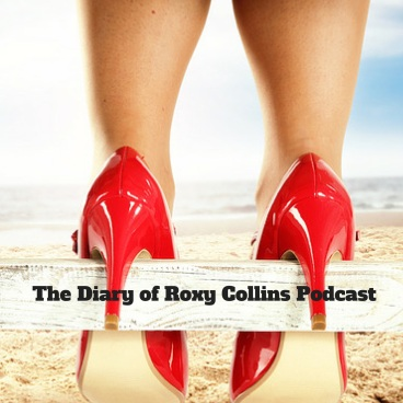 The Diary of Roxy Collins Podcast-2