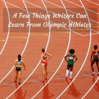 A Few Things Writers Can Learn From Olympic Athletes #writerslife #writers