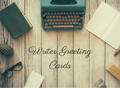 Writer Greeting Cards