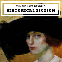 Why We Love Reading Historical Fiction #Bookworm #HistoricalFiction