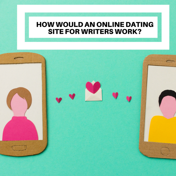 Dating site for writers