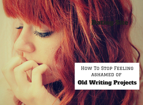 How to Stop Feeling Ashamed of Old Writing Projects #ASMSG #Writers
