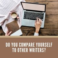 Do You Compare Yourself To Other Writers & More From @TerryTyler4 #Writers