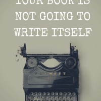 How To Come To Terms With Your Book Is Not Going To Write Itself #ASMSG #AmWriting