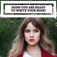 10 Signs You Are Ready To Write Your Book!