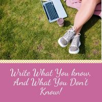 Write What You Know, And What You Don't Know @evgaughan #Writer