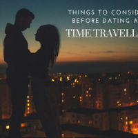 10 Things To Consider Before Dating A Time Traveller  #Romance #TimeTravel