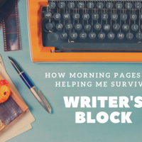 How Morning Pages Are Helping Me Survive Writer's Block  #WritersBlock #Writing