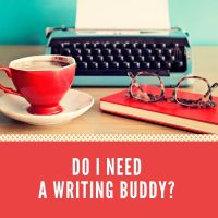 Guest Post: Do I Need a Writing Buddy? @robandtina1 #AmWriting #Writer