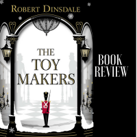 What This Book Taught Me About My Creative Life #BookReview The Toymakers #TuesdayBookBlog #Writer