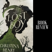 When One of Your Favourite Fairy Tales is Given a Dark Twist #Bookish #BookReview #LostBoy