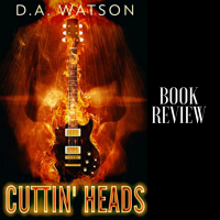 When a Book Rewards You For Breaking Out of Your Comfort Zone #BookReview Cuttin' Heads #SundayBlogShare #Horror @davewatsonbooks