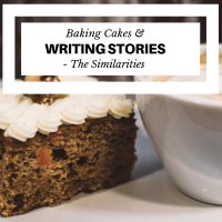 Baking Cakes & Writing Stories - The Similarities #MondayBlogs #Writers #Writing