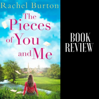 #BookReview: The Pieces of You and Me by Rachel Burton @bookish_yogi #TuesdayBookBlog #Bookish