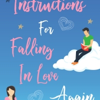 Debut Novel: Instructions For Falling In Love Again