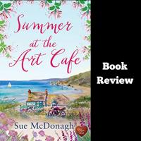 #BookReview Summer at the Art Cafe @SueMcDonaghLit #TuesdayBookBlog