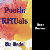 #BookReview Poetic Rituals @RituBhathal #Poetry #TuesdayBookBlog
