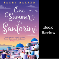 #BookReview One Summer in Santorini #TuesdayBookBlog #BookTour @sandybarker