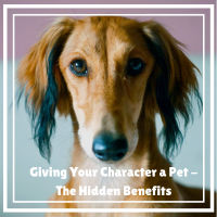 Giving Your Character a Pet - The Hidden Benefits #Writers