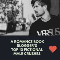 A Romance Book Blogger's Top 10 Fictional Male Crushes #Romance #Books ❤️ 🕺🏼