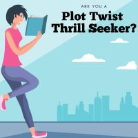 #Booklover - Are You a Plot Twist Thrill Seeker? #TuesdayBookBlog #Bookish