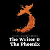 Surprising Similarities Between The Writer  & The Phoenix 🔥  #AmWriting