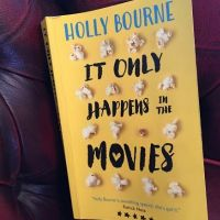 #BookReview It Only Happens In The Movies by Holly Bourne #TuesdayBookBlog