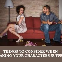 Things To Consider When Making Your Characters Suffer #AmWriting