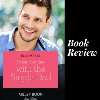 #BookReview Italian Summer with the Single Dad @EllaHayesAuthor #TuesdayBookBlog