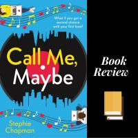 #BookReview Call Me, Maybe Stephie Chapman @imcountingufoz #TuesdayBookBlog #Bookish
