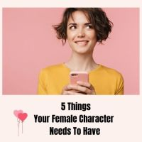 5 Things Your Female Character Needs To Have - Guest Post by Romantic Comedy Author @zoe_writes  #Romcom #Writers