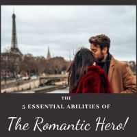 The 5 Essential 'Abilities' of the Romantic Hero - Guest Post by @EllaHayesAuthor #Writers #Romance