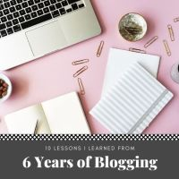 10 Lessons I Learned From 6 Years of Blogging #Blogger