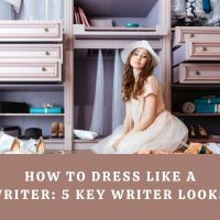 How to Dress Like a Writer - 5 Key Writer Looks. #WritersLife