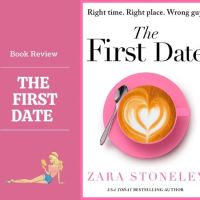#BookReview The First Date @ZaraStoneley #Romance #Dating